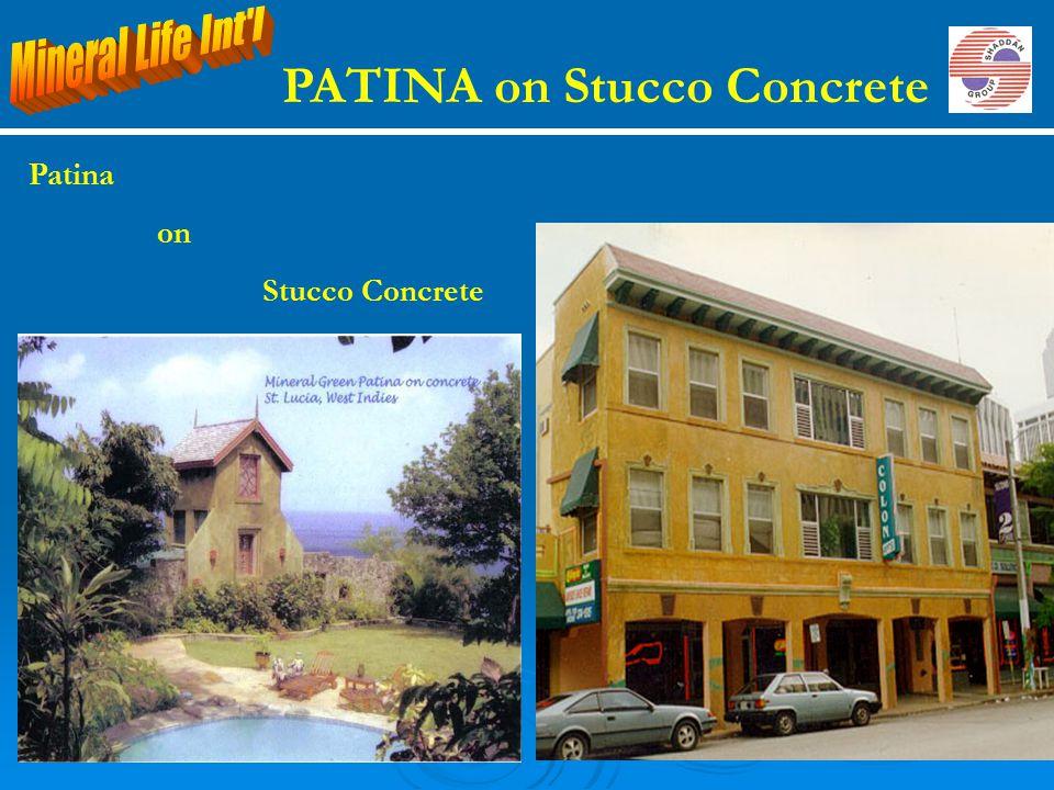 PATINA on Stucco Concrete