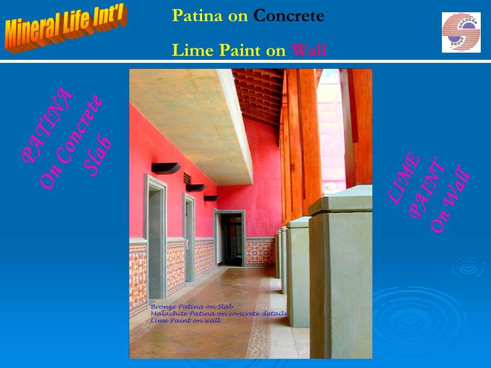 PATINA On Concrete Slab