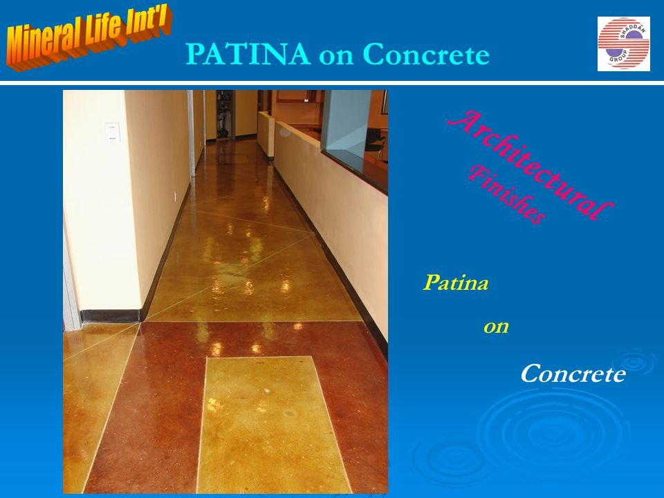 Architectural PATINA on Concrete Finishes Mineral Life Int l Patina on