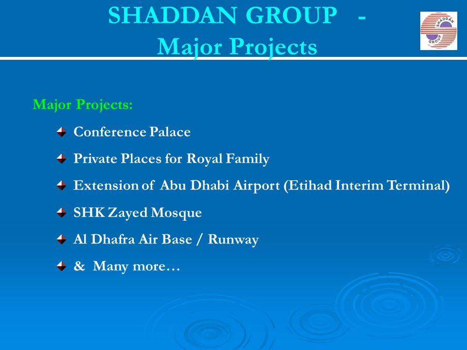 SHADDAN GROUP - Major Projects