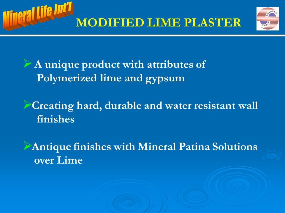 MODIFIED LIME PLASTER A unique product with attributes of