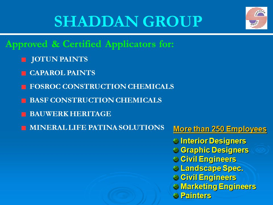 SHADDAN GROUP Approved & Certified Applicators for: JOTUN PAINTS