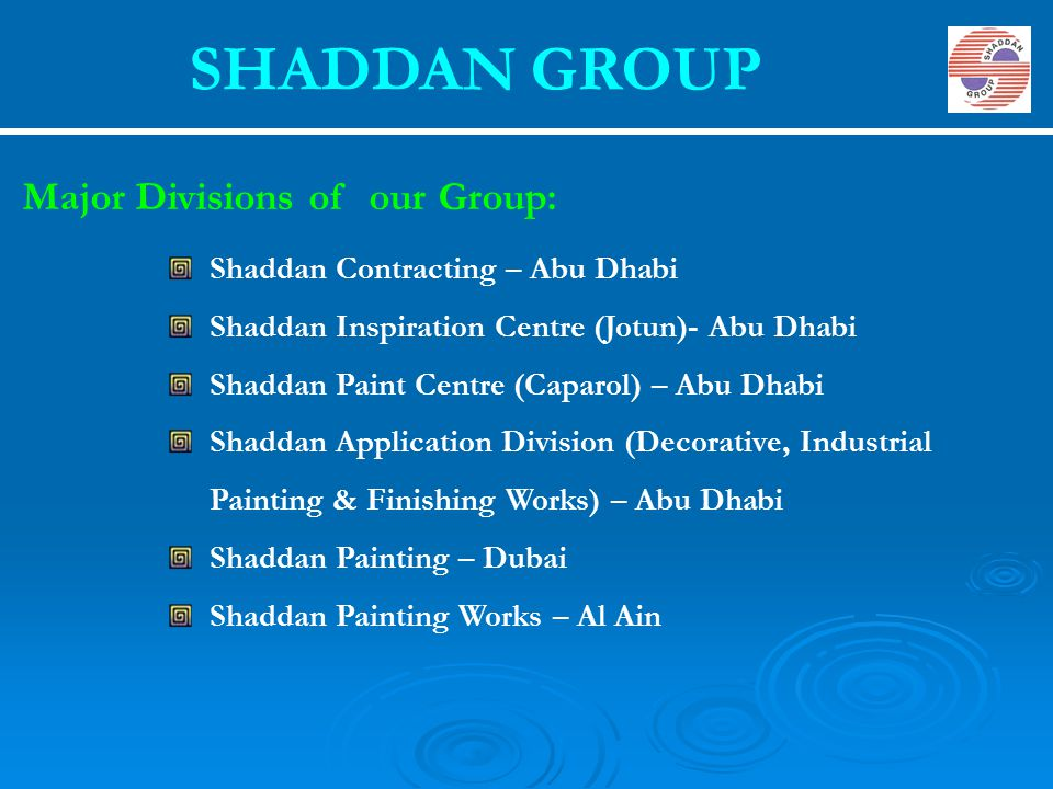 SHADDAN GROUP Major Divisions of our Group: