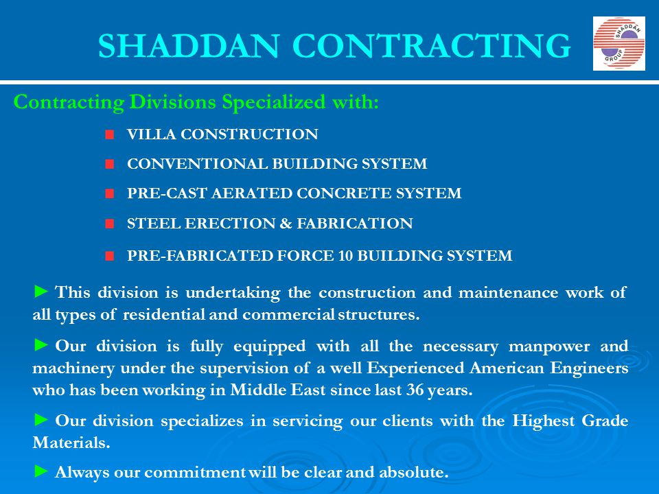 SHADDAN CONTRACTING Contracting Divisions Specialized with: