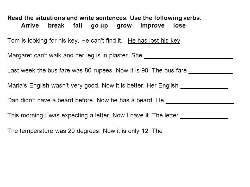 Read the situations and write sentences