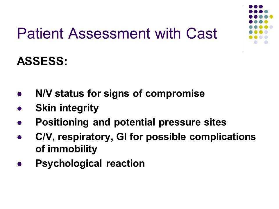 Patient Assessment with Cast
