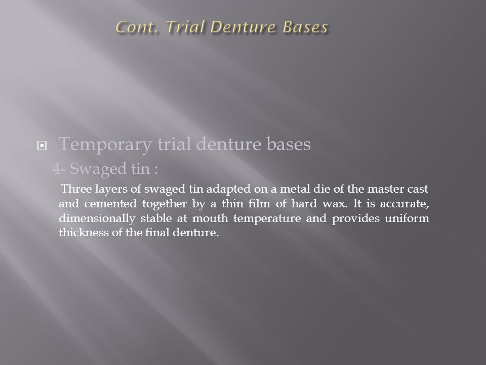 Cont. Trial Denture Bases
