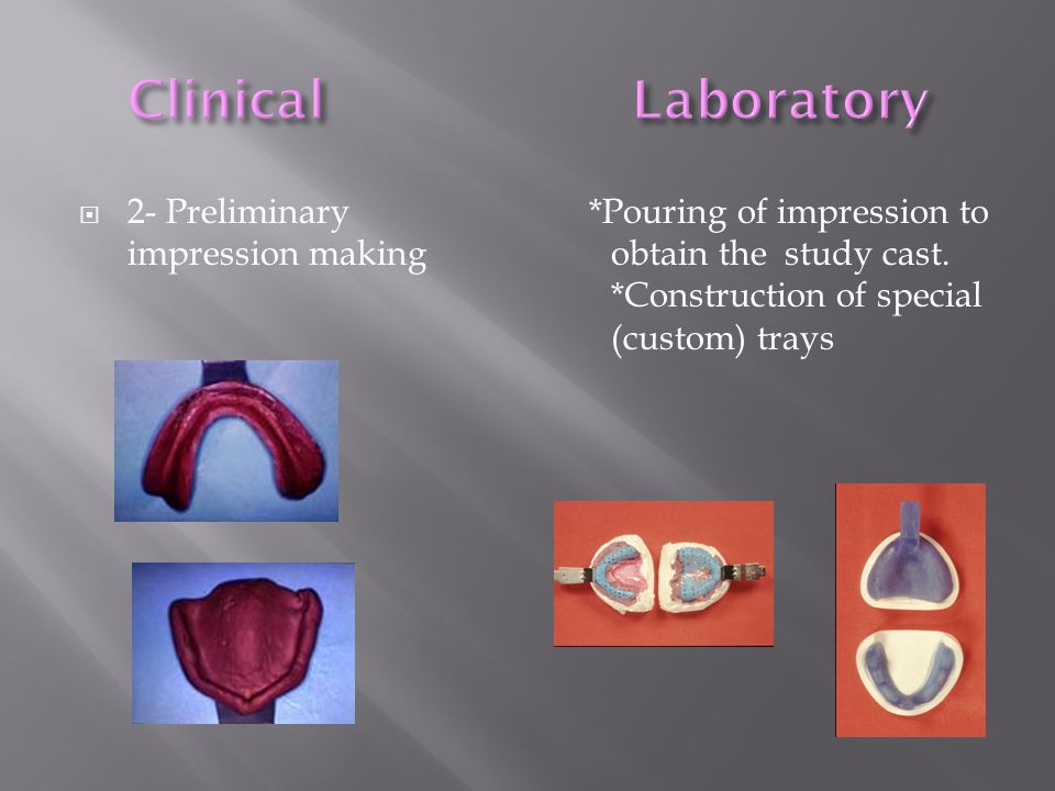 Clinical Laboratory 2- Preliminary impression making