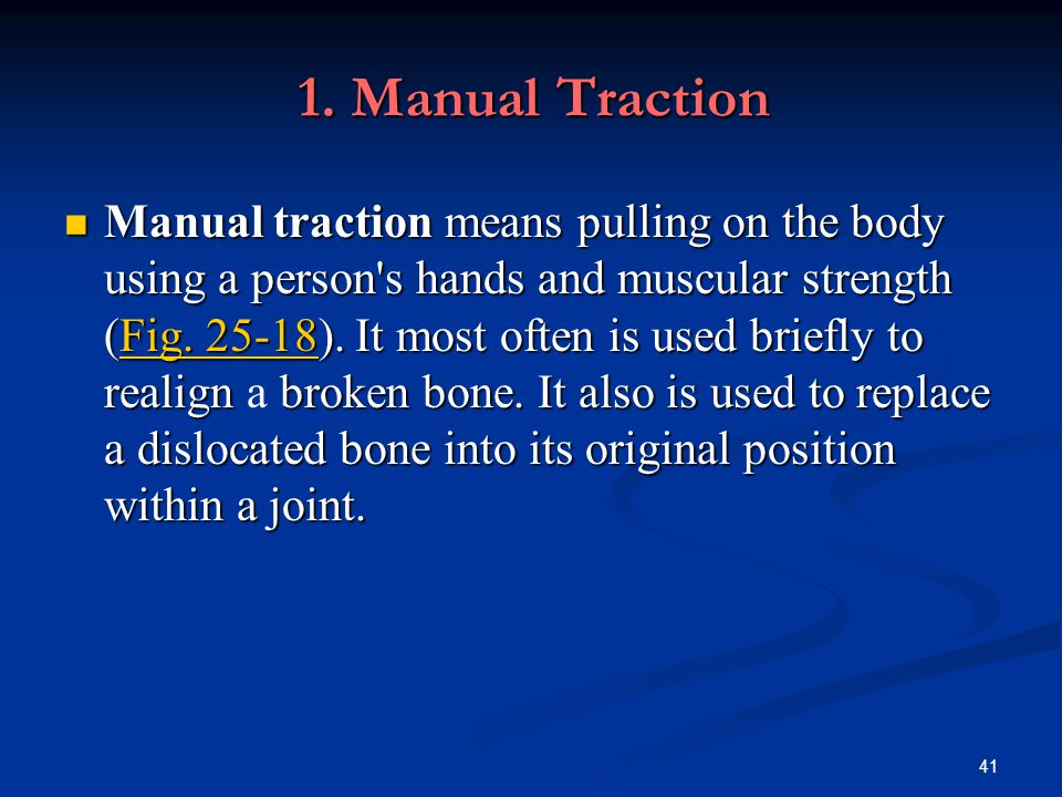 1. Manual Traction