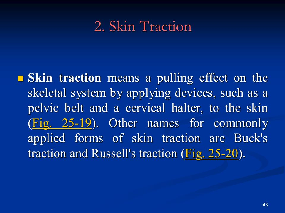 2. Skin Traction