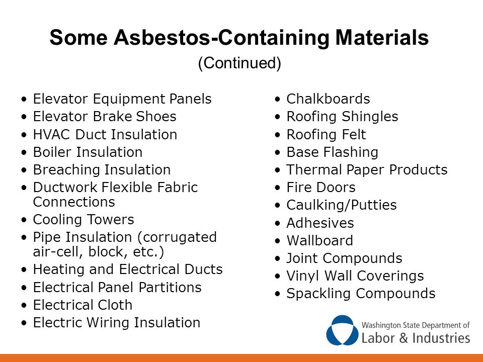 Some Asbestos-Containing Materials