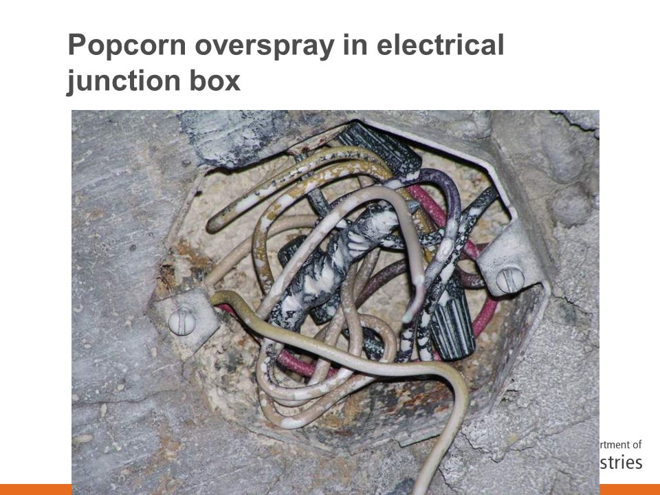 Popcorn overspray in electrical junction box