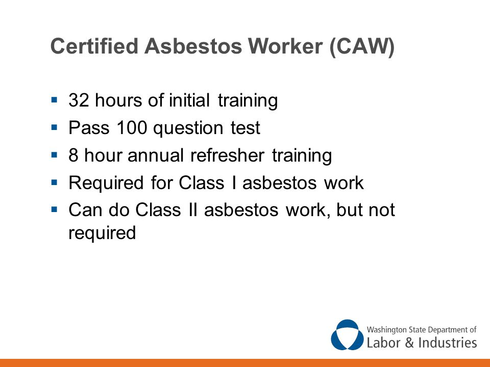 Certified Asbestos Worker (CAW)
