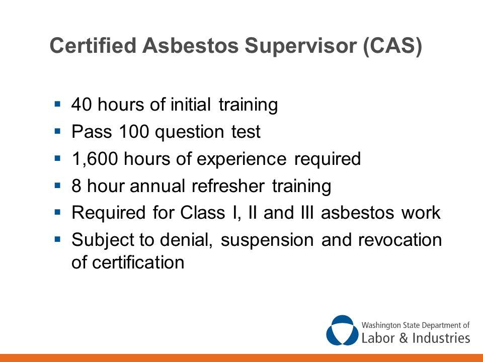 Certified Asbestos Supervisor (CAS)