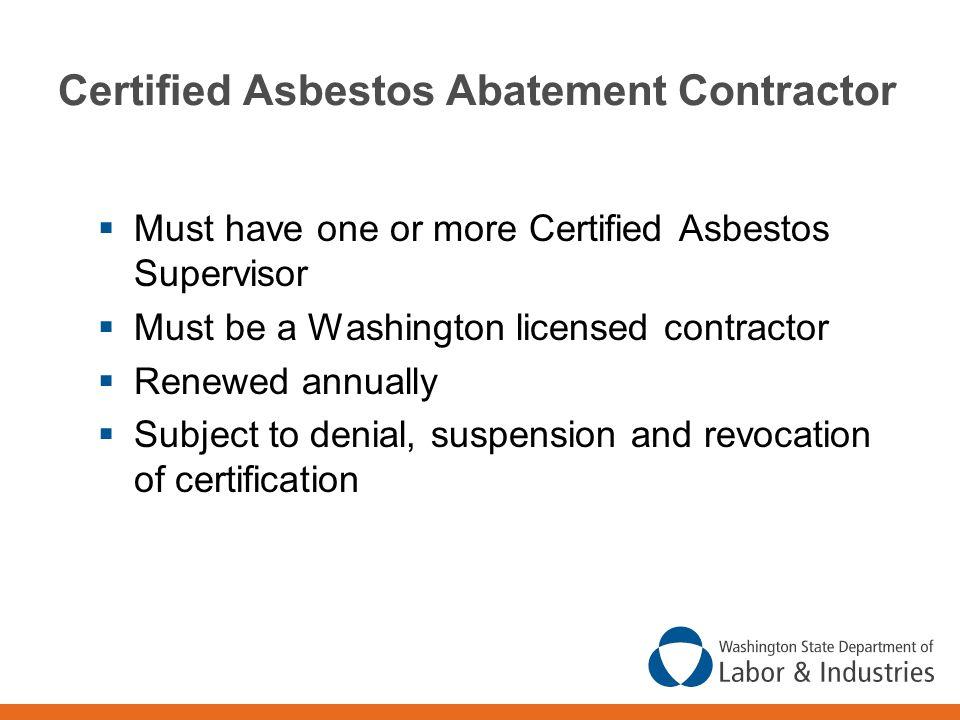 Certified Asbestos Abatement Contractor