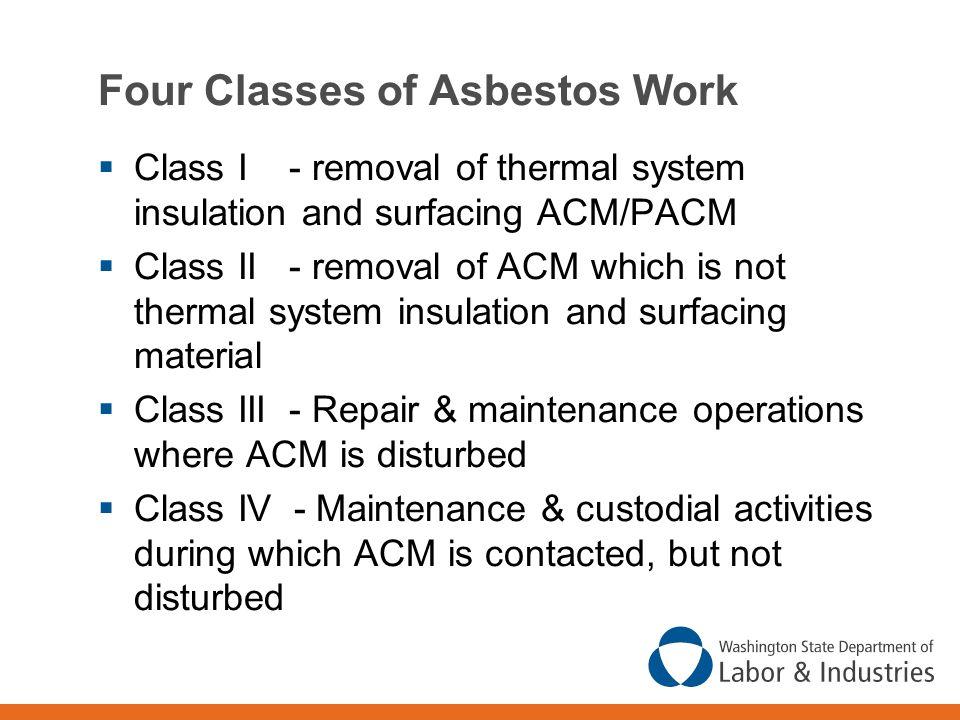 Four Classes of Asbestos Work