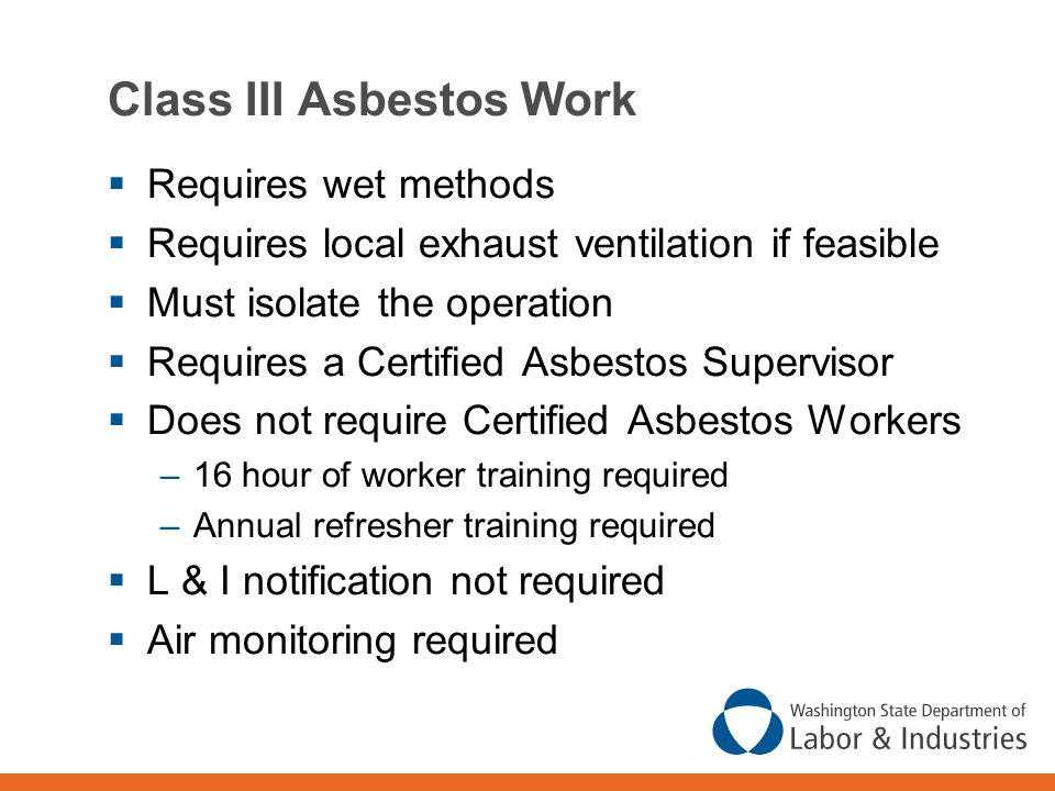 Class III Asbestos Work
