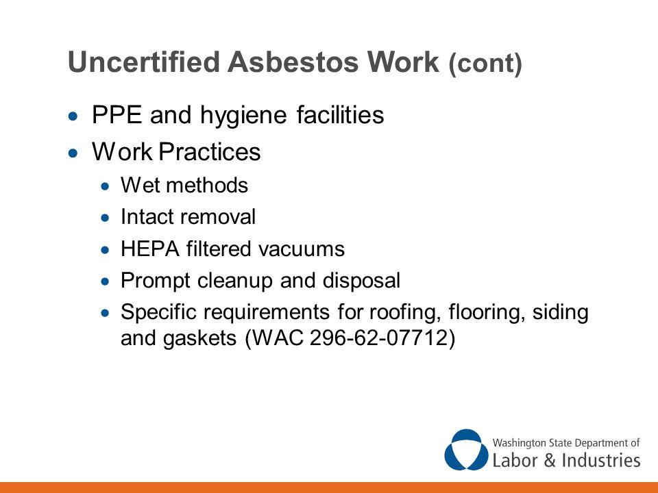 Uncertified Asbestos Work (cont)