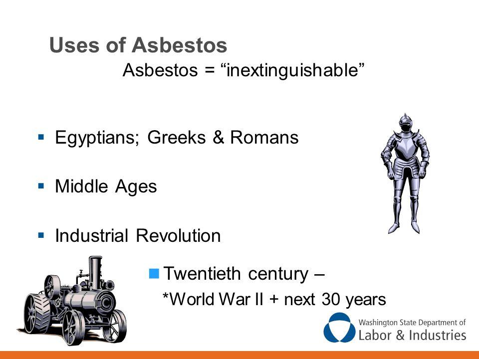 Asbestos = inextinguishable