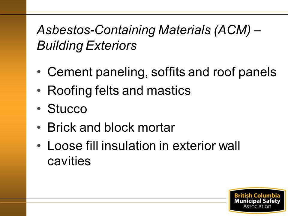 Asbestos-Containing Materials (ACM) – Building Exteriors