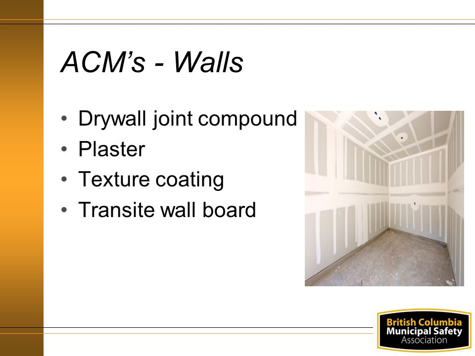 ACM's - Walls Drywall joint compound Plaster Texture coating