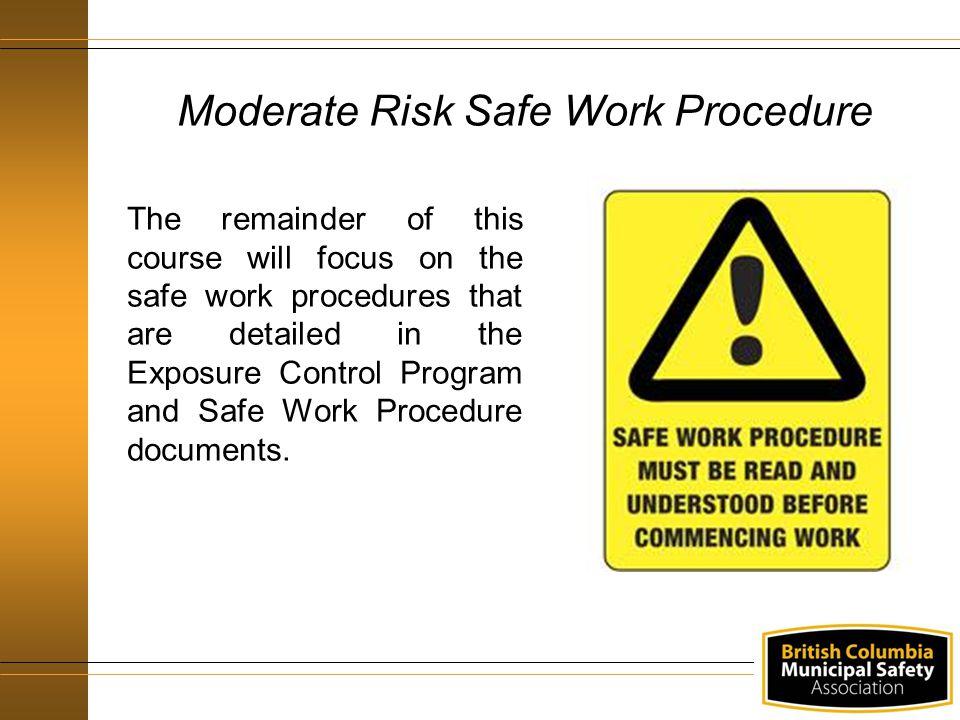 Moderate Risk Safe Work Procedure