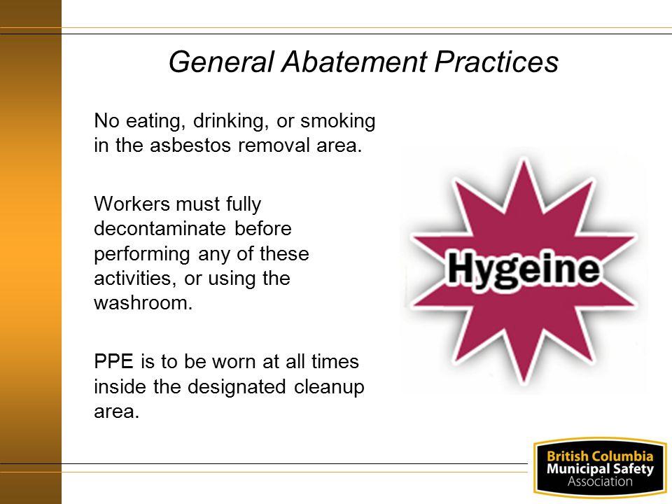 General Abatement Practices