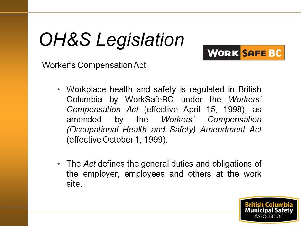 OH&S Legislation Worker's Compensation Act