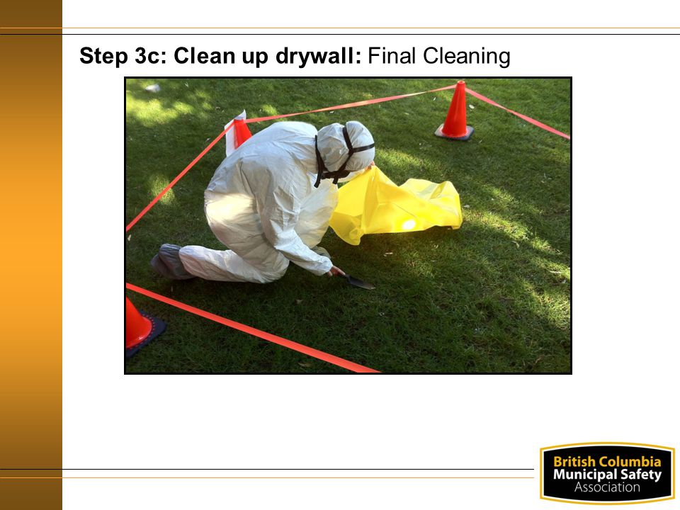 Step 3c: Clean up drywall: Final Cleaning