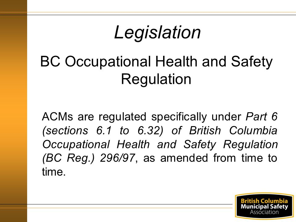 occupational health and safety regulation a Occupational health and safety regulation definitions advisory health and safety committee a committee of employee and employer representatives from a specific school or department on the bcit burnaby campus this committee meets regularly to.