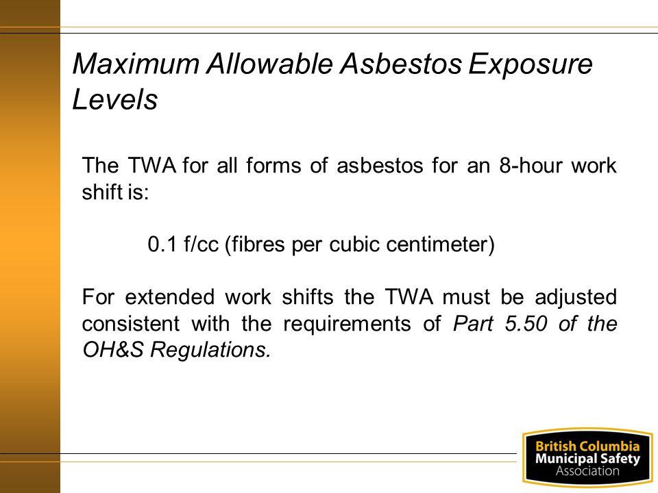 Maximum Allowable Asbestos Exposure Levels