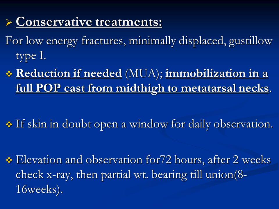 Conservative treatments: