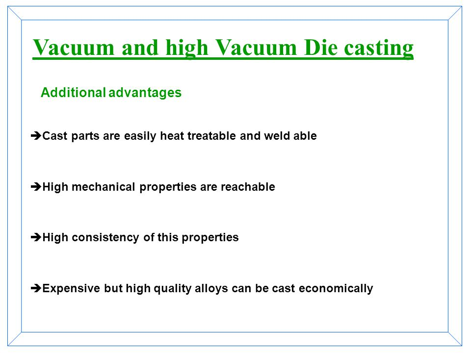 Additional advantages