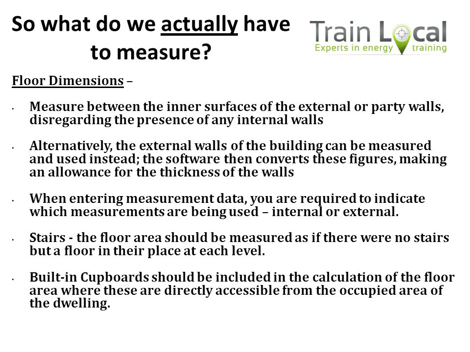 So what do we actually have to measure