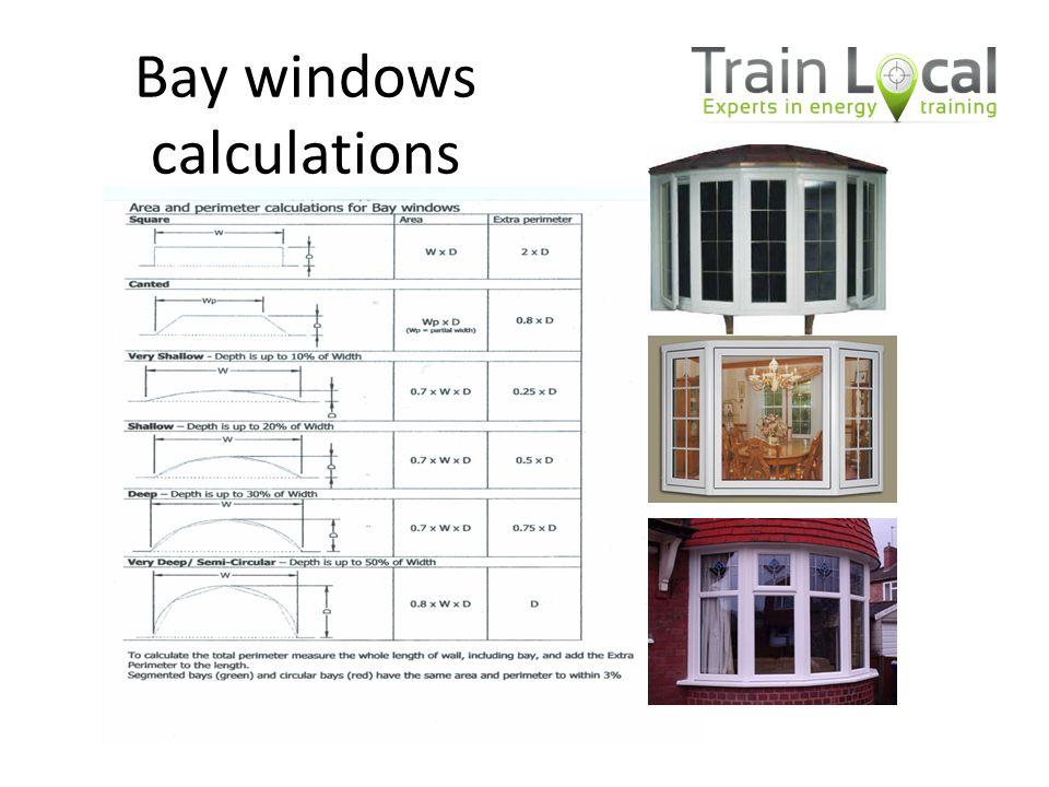 Bay windows calculations