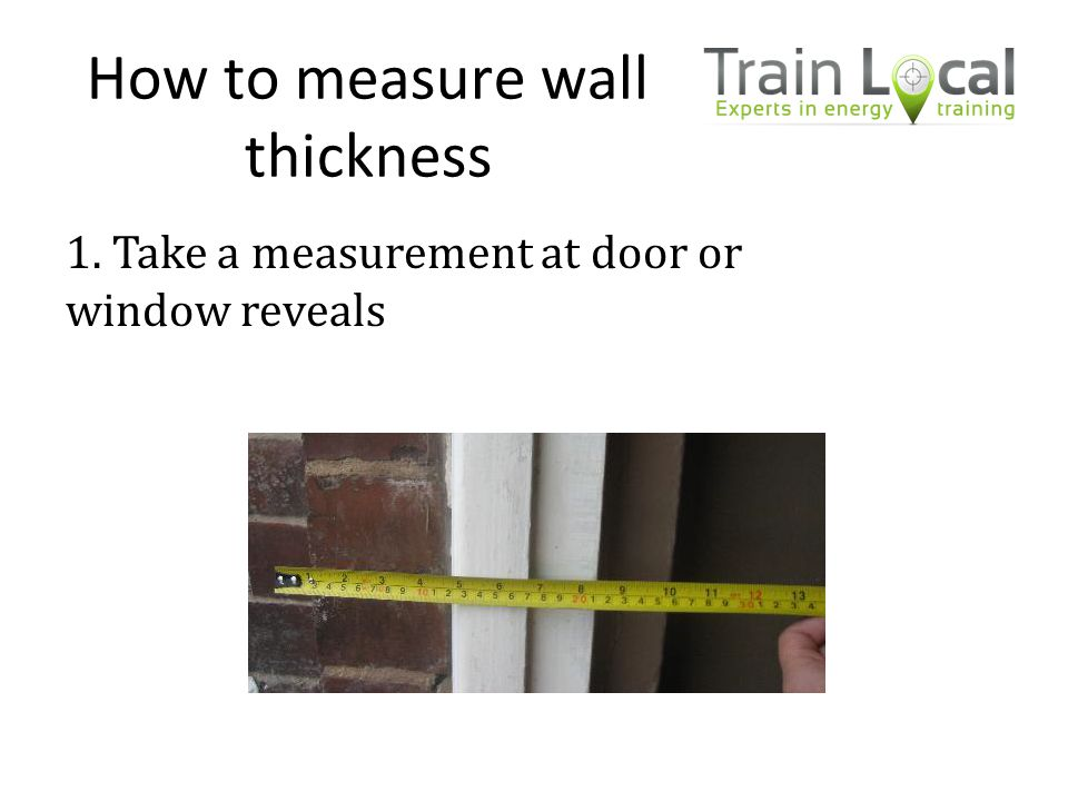 How to measure wall thickness
