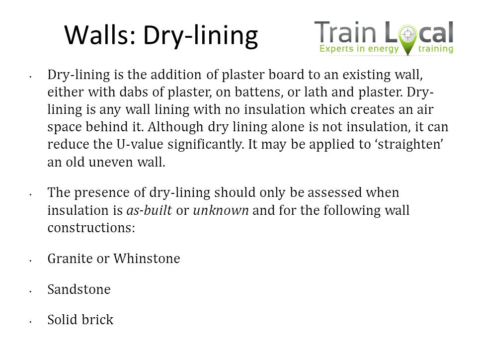 Walls: Dry-lining
