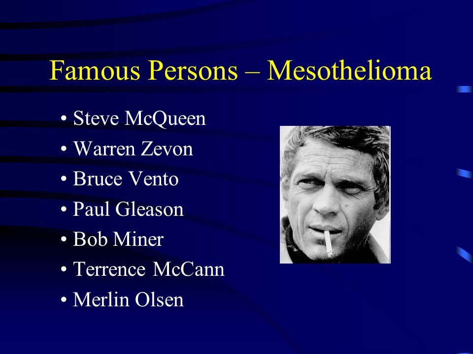Famous Persons – Mesothelioma