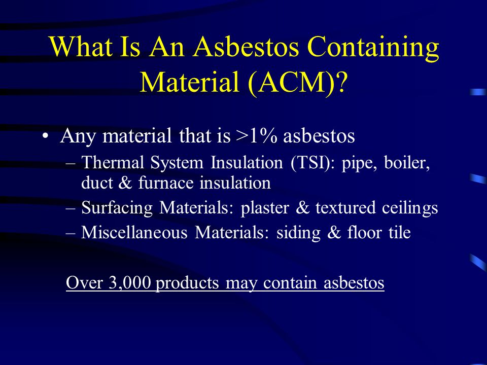What Is An Asbestos Containing Material (ACM)