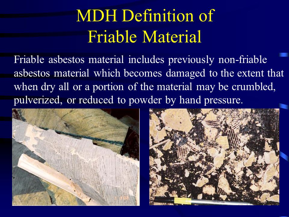MDH Definition of Friable Material