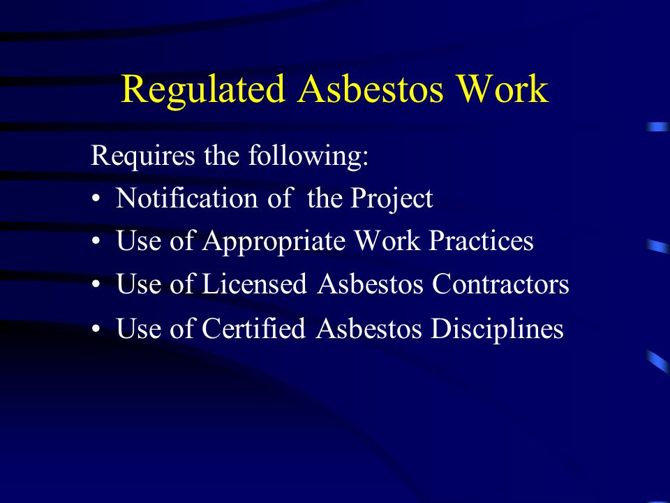 Regulated Asbestos Work