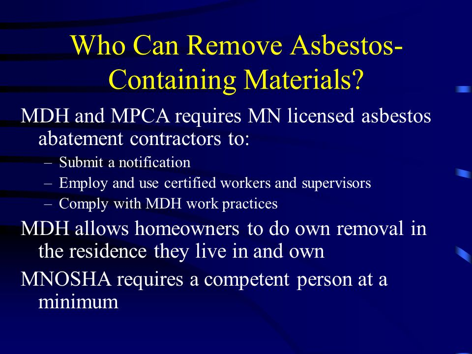 Who Can Remove Asbestos-Containing Materials