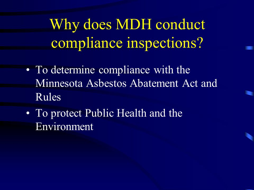 Why does MDH conduct compliance inspections