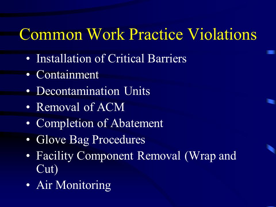 Common Work Practice Violations
