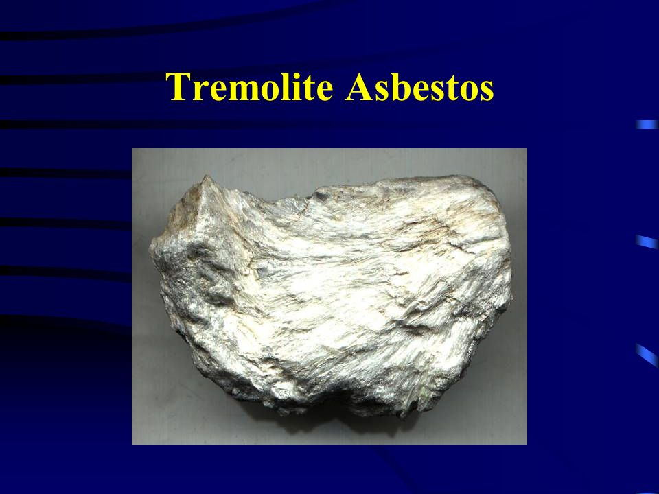 Tremolite Asbestos Raw form of tremolite