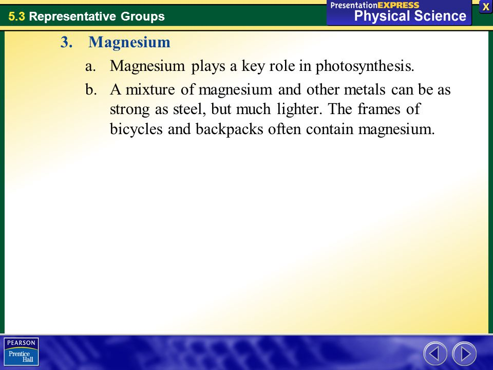Magnesium Magnesium plays a key role in photosynthesis.