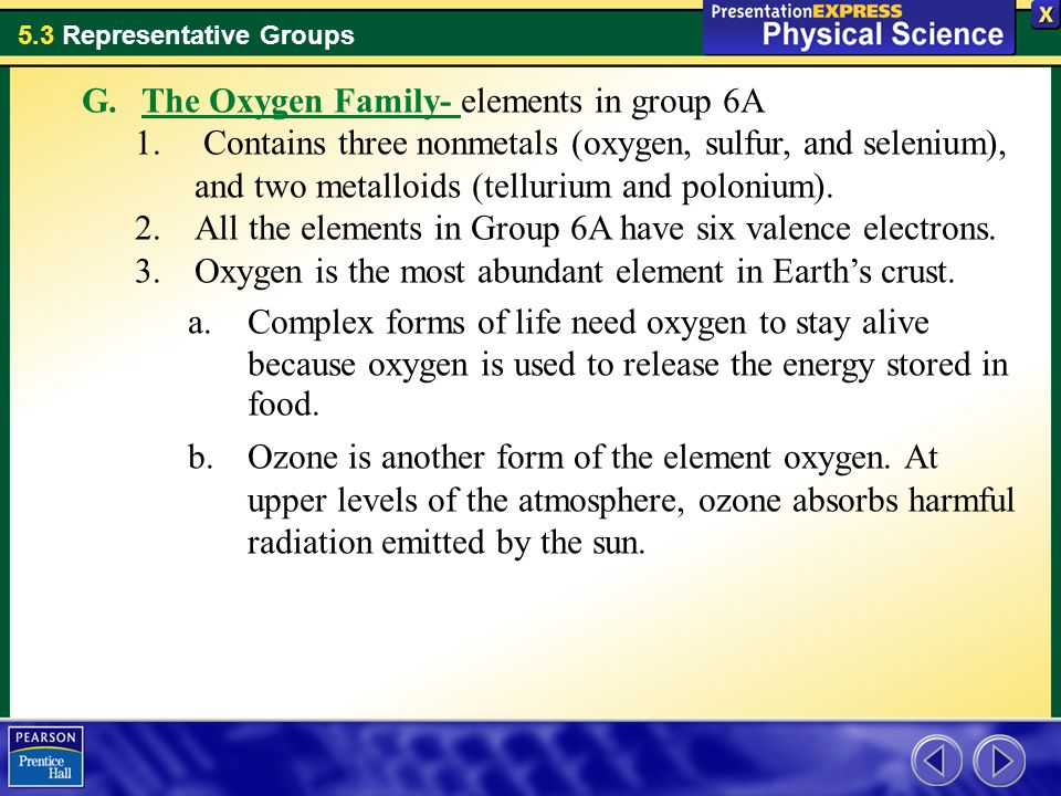 The Oxygen Family- elements in group 6A