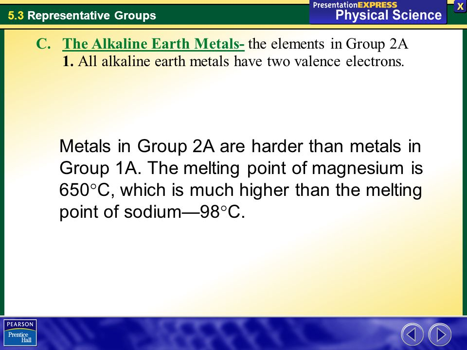 The Alkaline Earth Metals- the elements in Group 2A