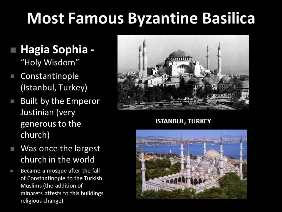 Most Famous Byzantine Basilica