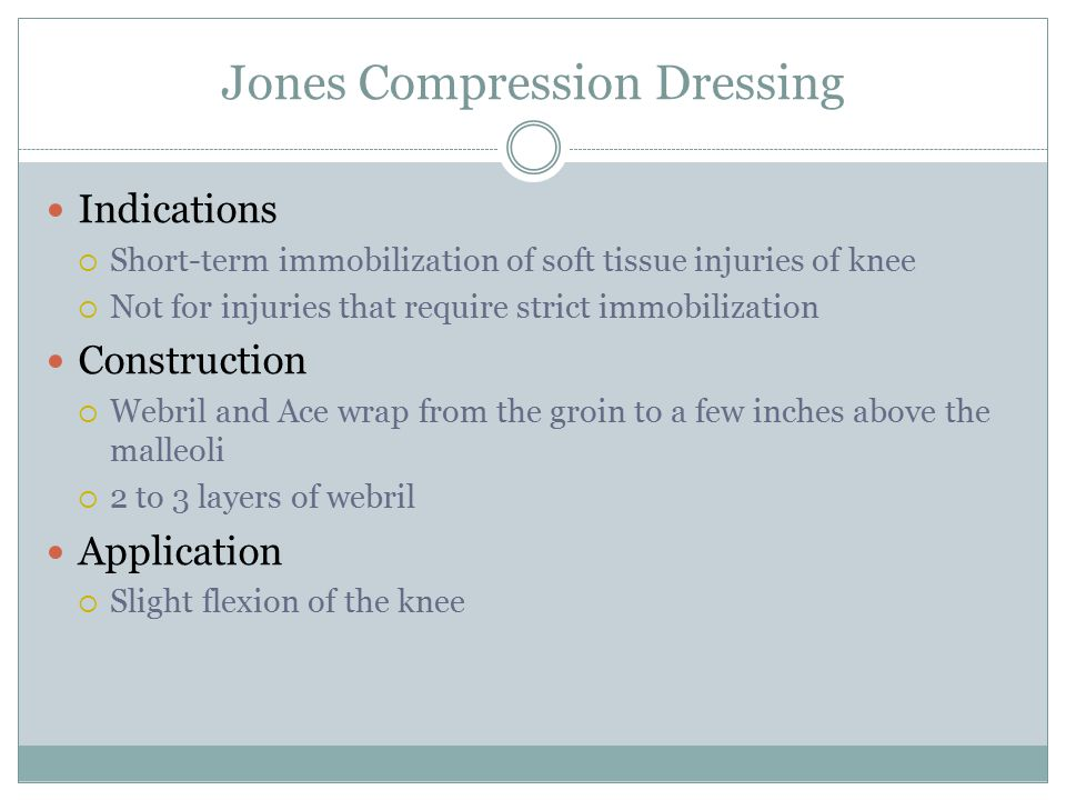 Jones Compression Dressing